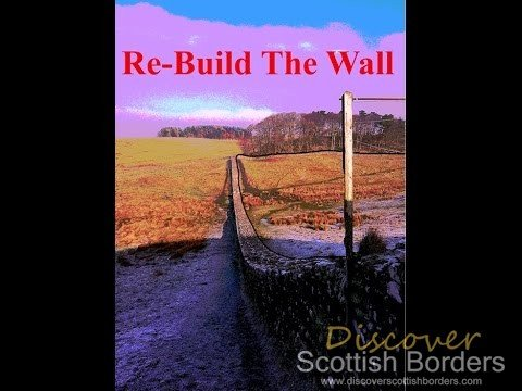 Re-build Hadrian's Wall